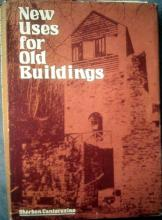 S. Cantacuzino: New Uses for Old Buildings (1975)