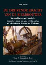 Monografie De Drijvende Kracht van de Bierbrouwer
