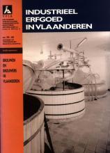 Industrieel Erfgoed in Vlaanderen, speciaal nummer brouwers en brouwerijen, 1995